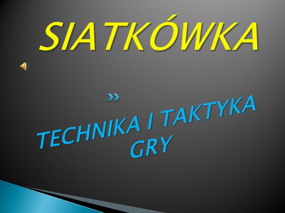 TECHNIKA I TAKTYKA GRY