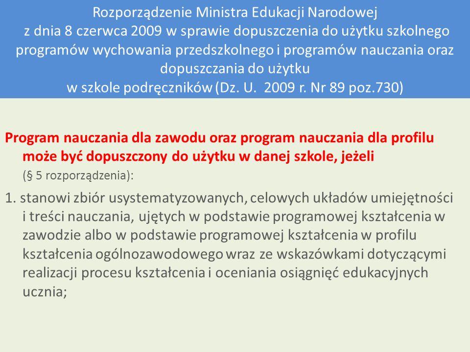 Rozporządzenie Ministra Edukacji Narodowej z dnia 8 czerwca 2009 w sprawie dopuszczenia do użytku szkolnego programów wychowania przedszkolnego i prog