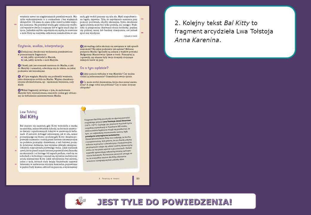 2. Kolejny tekst Bal Kitty to fragment arcydzieła Lwa Tołstoja Anna Karenina.