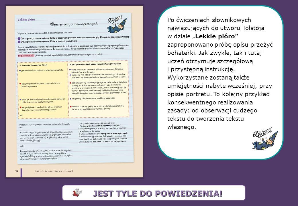 Po ćwiczeniach słownikowych nawiązujących do utworu Tołstoja w dziale Lekkie pióro zaproponowano próbę opisu przeżyć bohaterki.