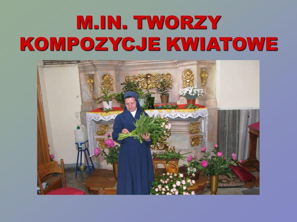 M.IN. TWORZY KOMPOZYCJE KWIATOWE
