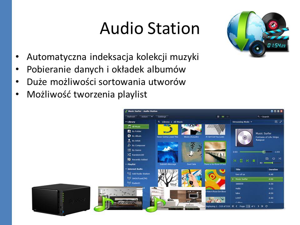 Audio Station Automatyczna indeksacja kolekcji muzyki Pobieranie danych i okładek albumów Duże możliwości sortowania utworów Możliwość tworzenia playl