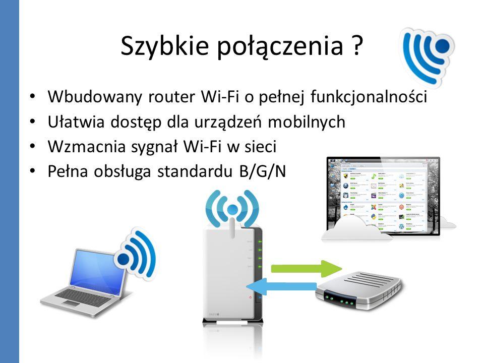 Szybkie połączenia ? Wbudowany router Wi-Fi o pełnej funkcjonalności Ułatwia dostęp dla urządzeń mobilnych Wzmacnia sygnał Wi-Fi w sieci Pełna obsługa