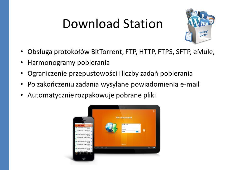 Download Station Obsługa protokołów BitTorrent, FTP, HTTP, FTPS, SFTP, eMule, Harmonogramy pobierania Ograniczenie przepustowości i liczby zadań pobie