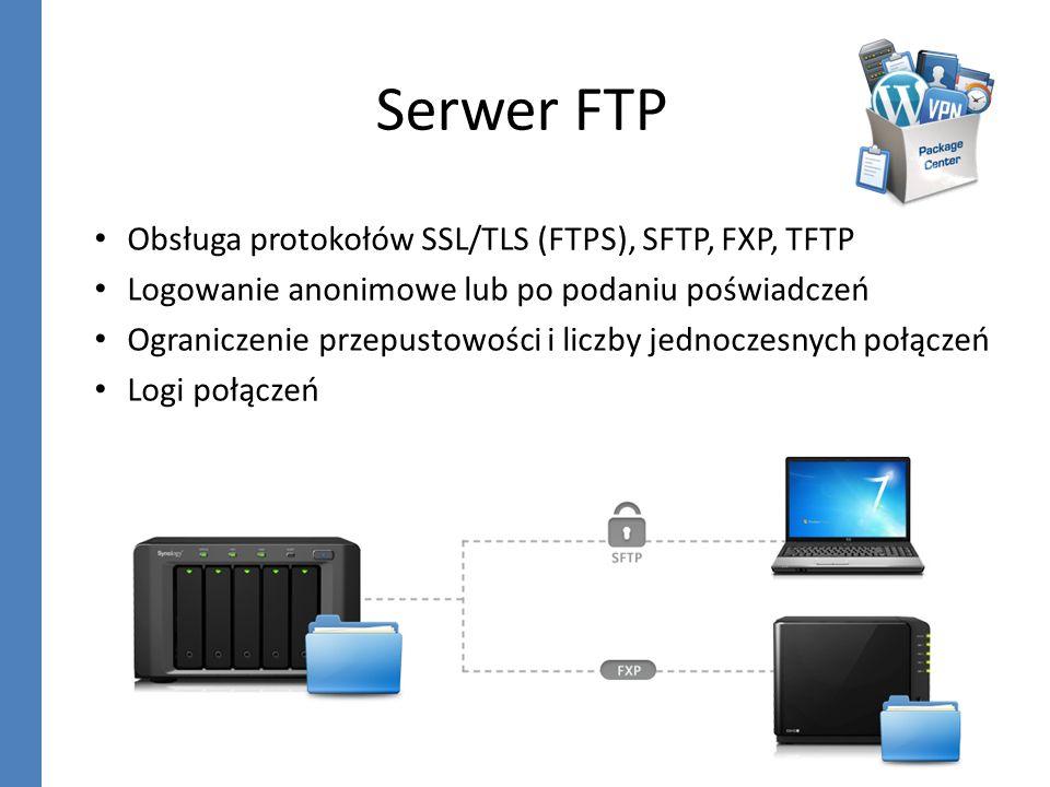 Serwer FTP Obsługa protokołów SSL/TLS (FTPS), SFTP, FXP, TFTP Logowanie anonimowe lub po podaniu poświadczeń Ograniczenie przepustowości i liczby jedn