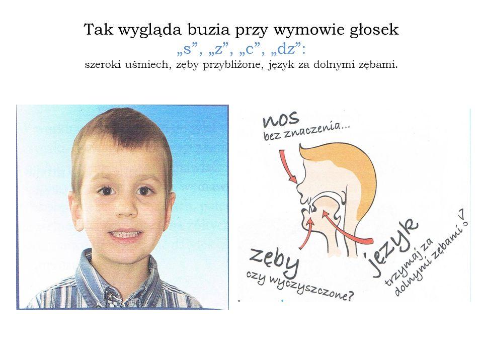 Tak wygląda buzia przy wymowie głosek s, z, c, dz: szeroki uśmiech, zęby przybliżone, język za dolnymi zębami.