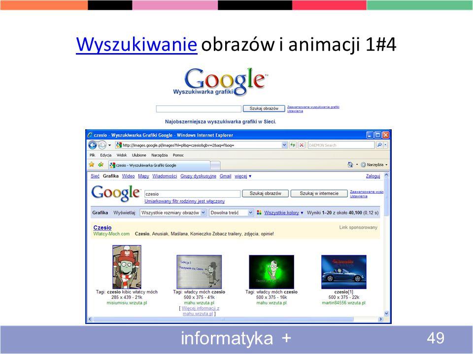Wyszukiwanie multimediów w Internecie Wyszukiwanie obrazów i animacji – zaawansowane wyszukiwanie obrazów Wyszukiwanie plików wideo Słuchanie transmis