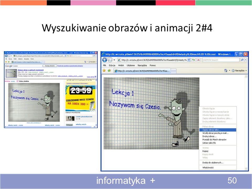 WyszukiwanieWyszukiwanie obrazów i animacji 1#4 49 informatyka +