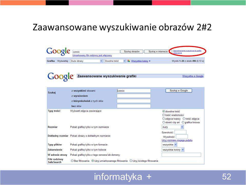 ZaawansowaneZaawansowane wyszukiwanie obrazów 1#2 51 informatyka +