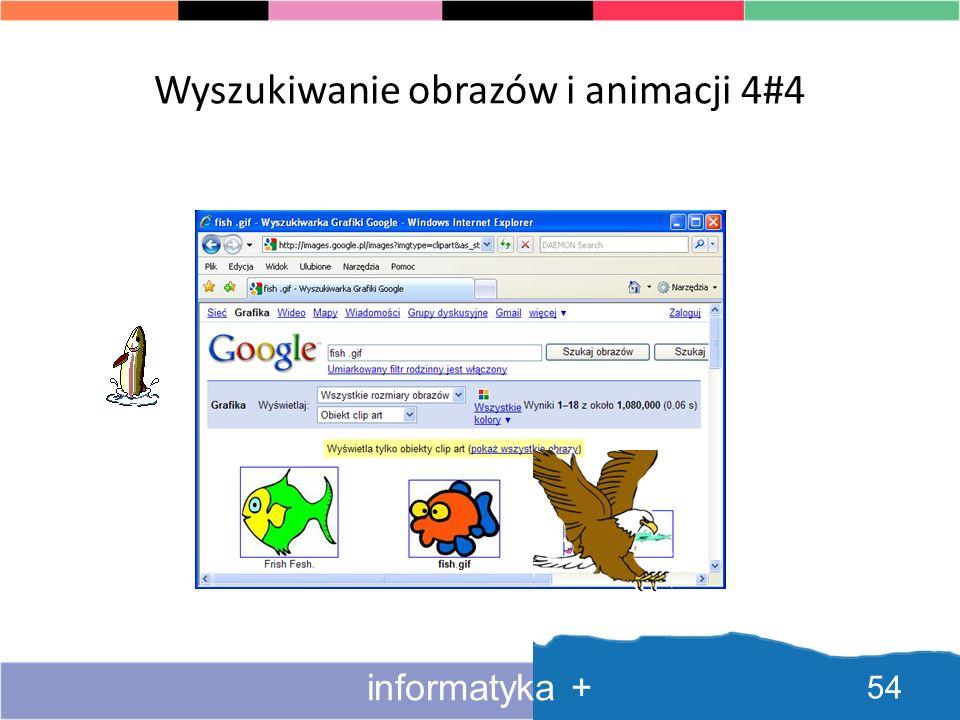WyszukiwanieWyszukiwanie obrazów i animacji 3#4 53 informatyka +