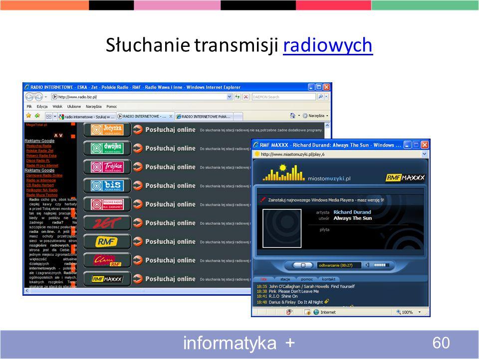 Słuchanie transmisji muzycznych 2#2transmisji 59 informatyka +