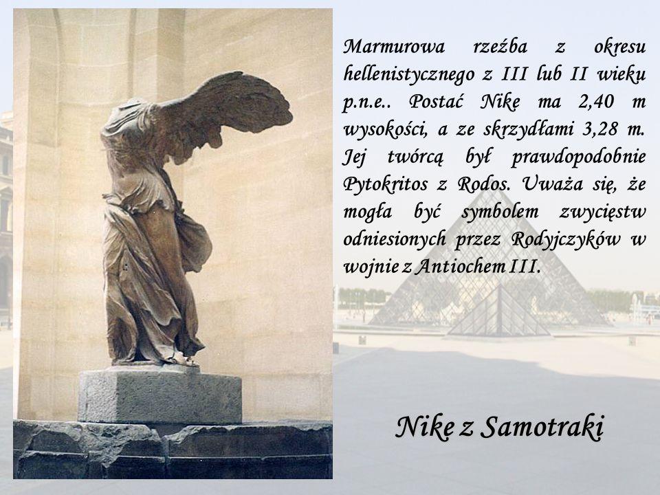 Marmurowa rzeźba z okresu hellenistycznego z III lub II wieku p.n.e.. Postać Nike ma 2,40 m wysokości, a ze skrzydłami 3,28 m. Jej twórcą był prawdopo