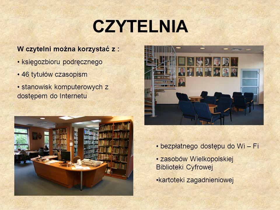 CZYTELNIA W czytelni można korzystać z : księgozbioru podręcznego 46 tytułów czasopism stanowisk komputerowych z dostępem do Internetu bezpłatnego dos