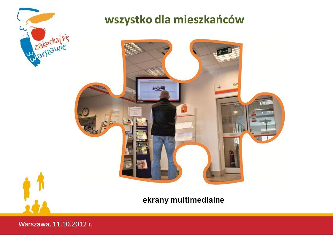 Warszawa, 11.10.2012 r. wszystko dla mieszkańców ekrany multimedialne
