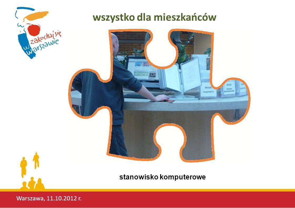 Warszawa, 11.10.2012 r. wszystko dla mieszkańców stanowisko komputerowe