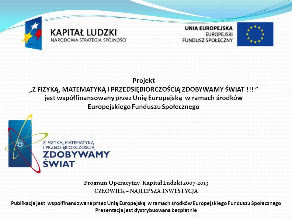 Prezentację przygotowali: Zespół Szkół w Cielczy – Gimnazjum oraz Gimnazjum im.