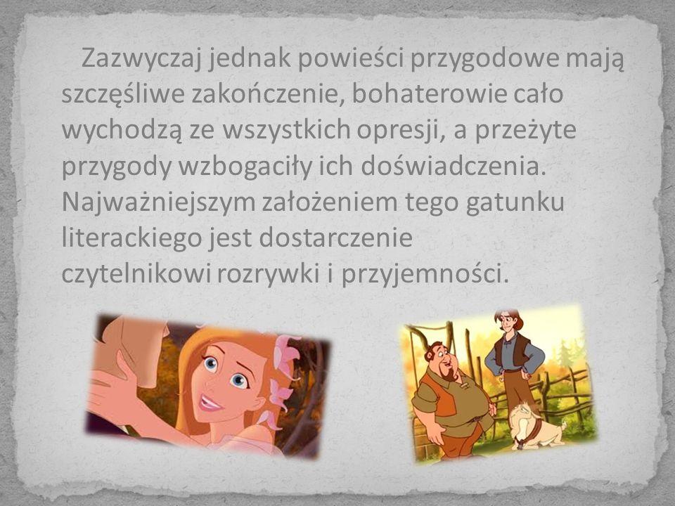 ŹRÓDŁA ŹRÓDŁA http://www.google.pl/imghp?hl=pl&tab=wi http://wypracowania24.pl/jezyk-polski/591/powiesc- przygodowa-charakterystyka-gatunku http://wypracowania24.pl/jezyk-polski/591/powiesc- przygodowa-charakterystyka-gatunku http://pl.wikipedia.org/wiki/Powieść_przygodowa http://eszkola.pl/jezyk-polski/powiesc-przygodowa- 1719.html http://eszkola.pl/jezyk-polski/powiesc-przygodowa- 1719.html http://www.szkolnictwo.pl/szukaj,Powieść_przygodo wa http://www.szkolnictwo.pl/szukaj,Powieść_przygodo wa