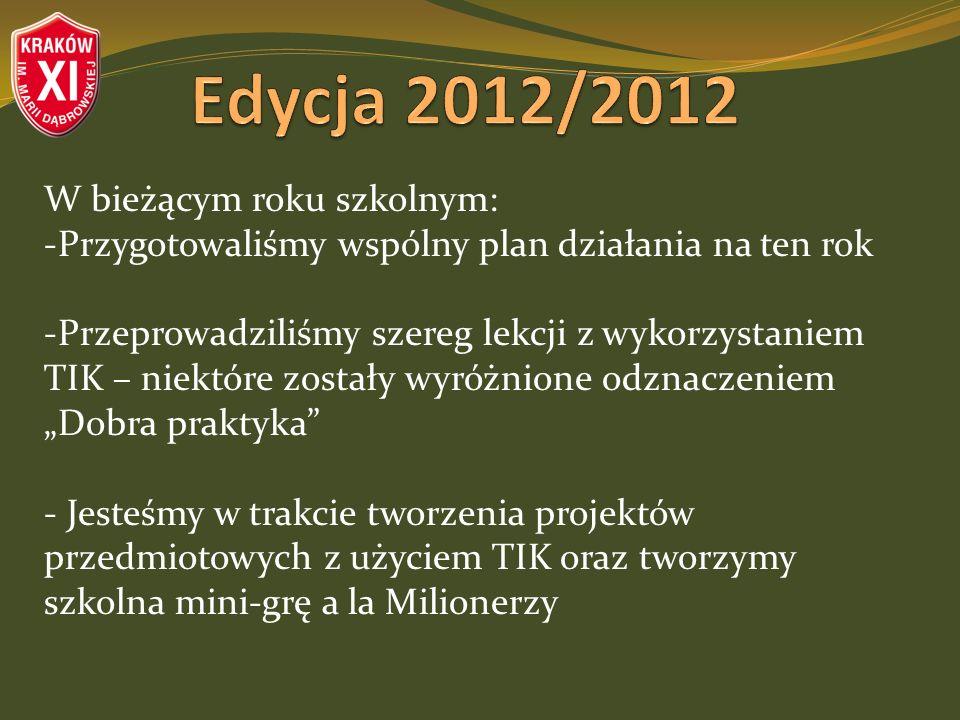 W bieżącym roku szkolnym: -Przygotowaliśmy wspólny plan działania na ten rok -Przeprowadziliśmy szereg lekcji z wykorzystaniem TIK – niektóre zostały