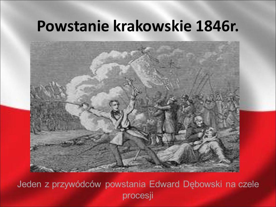 Powstanie krakowskie 1846r. Jeden z przywódców powstania Edward Dębowski na czele procesji