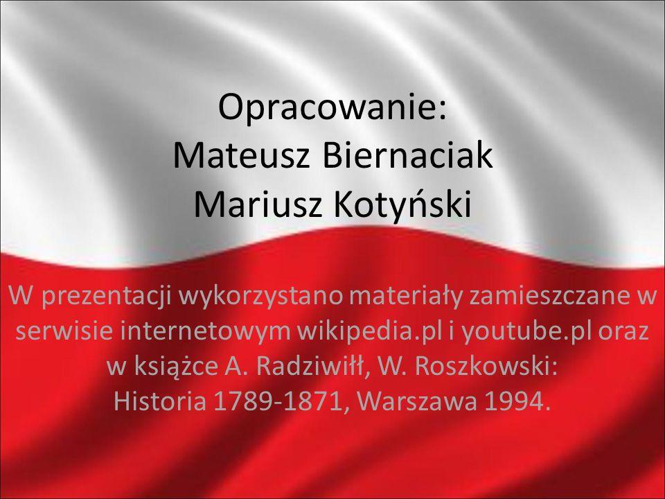 Opracowanie: Mateusz Biernaciak Mariusz Kotyński W prezentacji wykorzystano materiały zamieszczane w serwisie internetowym wikipedia.pl i youtube.pl o