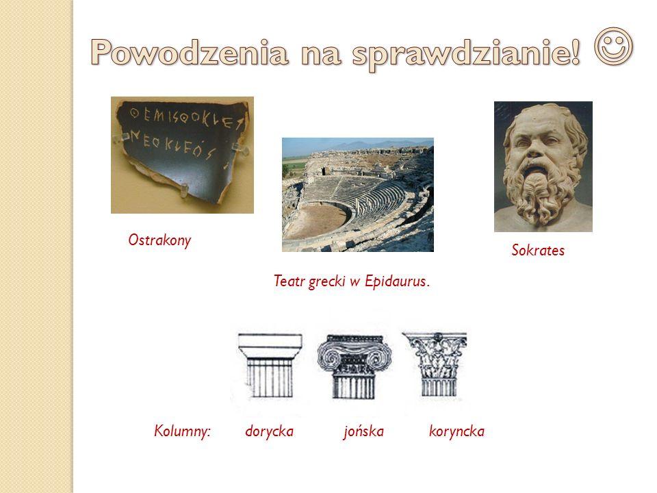 Ostrakony Teatr grecki w Epidaurus. Sokrates Kolumny: dorycka jońska koryncka