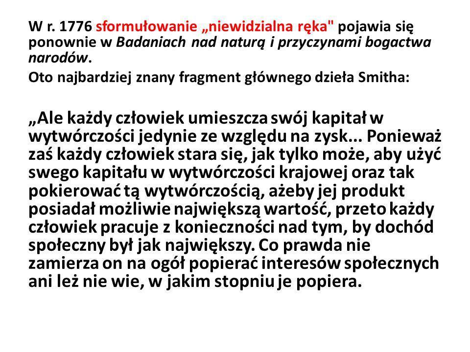 W r. 1776 sformułowanie niewidzialna ręka