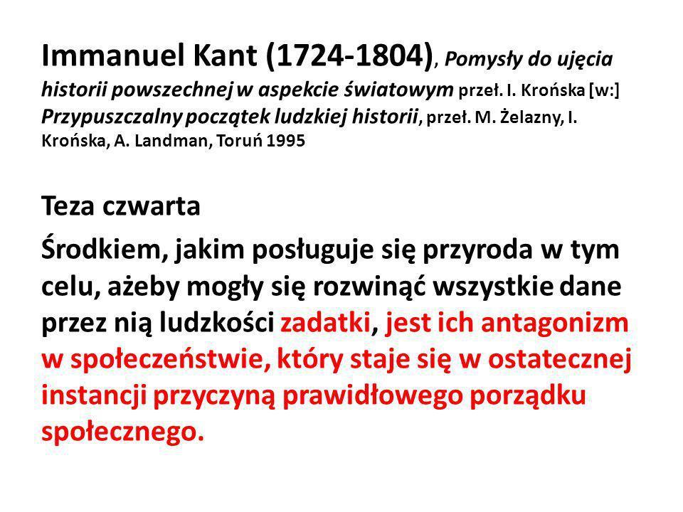 Immanuel Kant (1724-1804), Pomysły do ujęcia historii powszechnej w aspekcie światowym przeł. I. Krońska [w:] Przypuszczalny początek ludzkiej histori