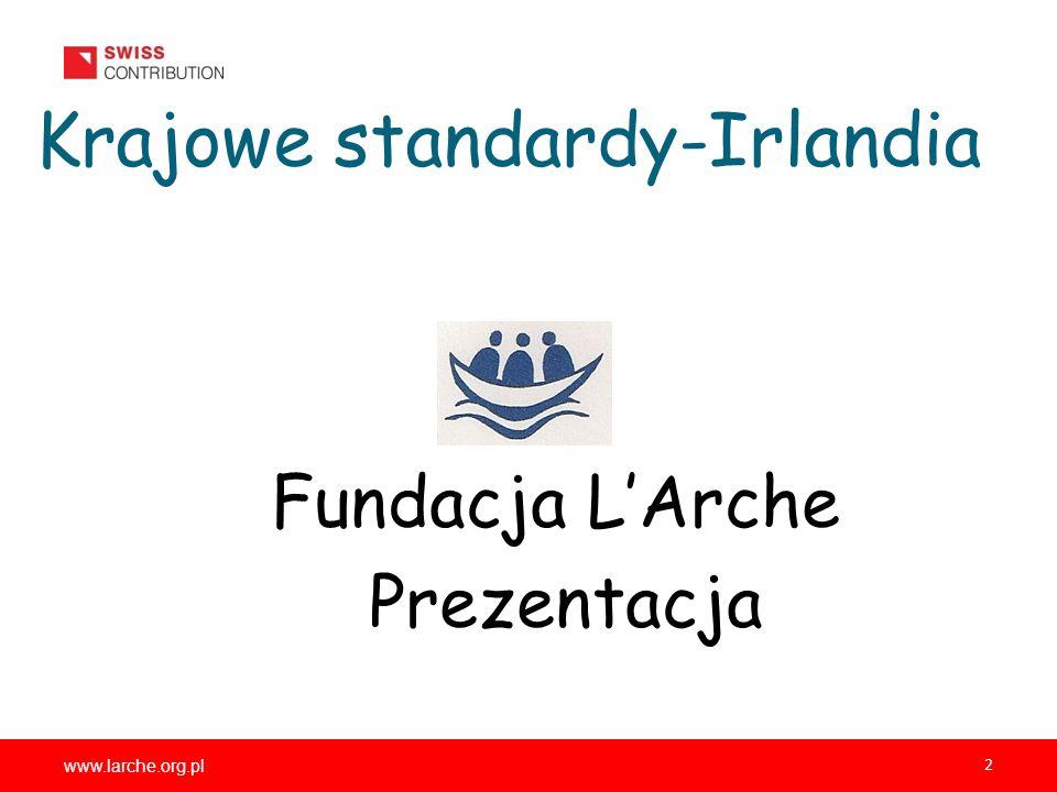 2 Krajowe standardy-Irlandia Fundacja LArche Prezentacja