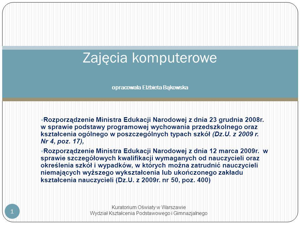 Rozporządzenie Ministra Edukacji Narodowej z dnia 23 grudnia 2008r. w sprawie podstawy programowej wychowania przedszkolnego oraz kształcenia ogólnego