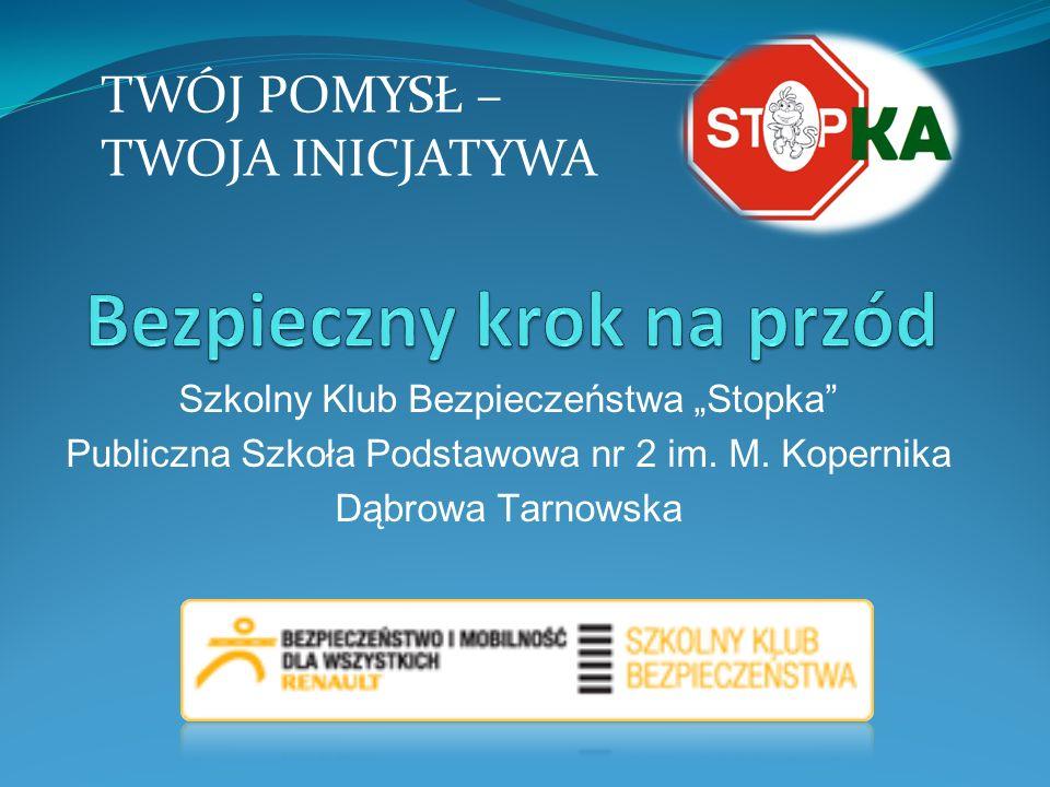 Szkolny Klub Bezpieczeństwa Stopka Publiczna Szkoła Podstawowa nr 2 im.