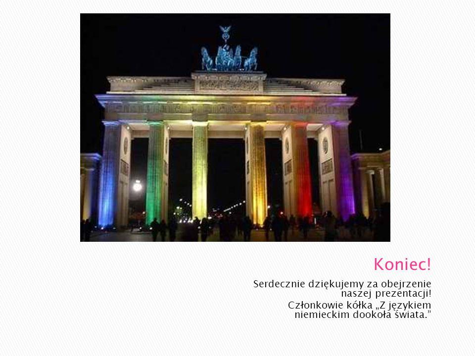 Serdecznie dziękujemy za obejrzenie naszej prezentacji! Członkowie kółka Z językiem niemieckim dookoła świata.