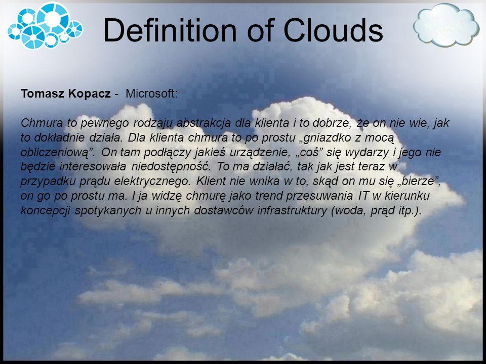 Tomasz Kopacz - Microsoft: Chmura to pewnego rodzaju abstrakcja dla klienta i to dobrze, że on nie wie, jak to dokładnie działa. Dla klienta chmura to