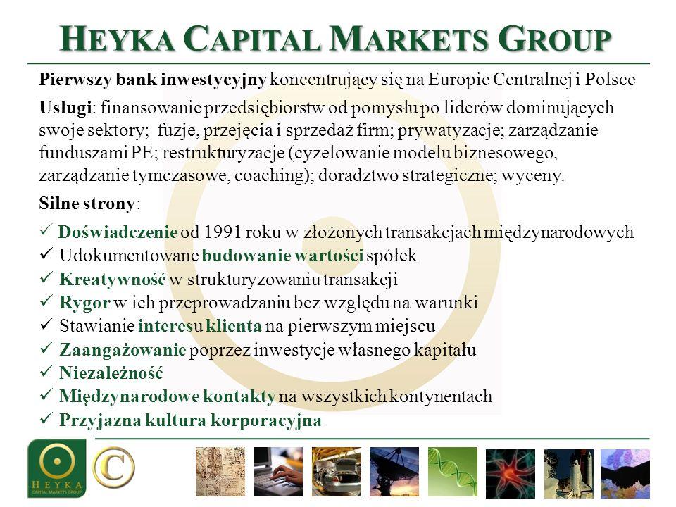 Pierwszy bank inwestycyjny koncentrujący się na Europie Centralnej i Polsce Usługi: finansowanie przedsiębiorstw od pomysłu po liderów dominujących swoje sektory; fuzje, przejęcia i sprzedaż firm; prywatyzacje; zarządzanie funduszami PE; restrukturyzacje (cyzelowanie modelu biznesowego, zarządzanie tymczasowe, coaching); doradztwo strategiczne; wyceny.