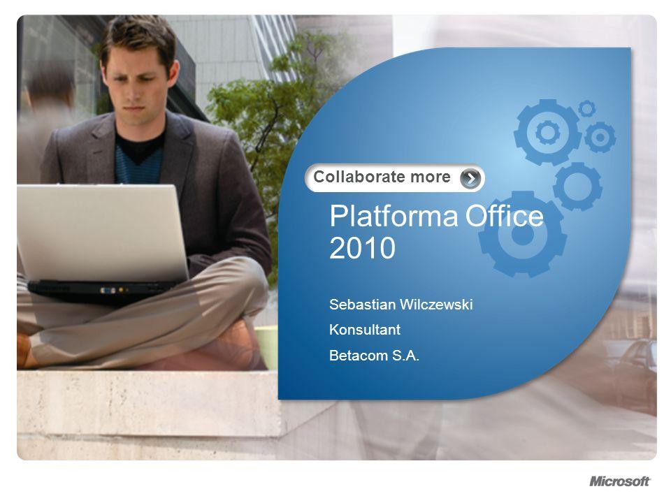 Platforma Office 2010 jako narzędzie do efektywnego zarządzania procesami w organizacji.