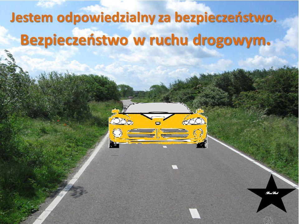 Jestem odpowiedzialny za bezpieczeństwo. Bezpieczeństwo w ruchu drogowym. Bas.Grab