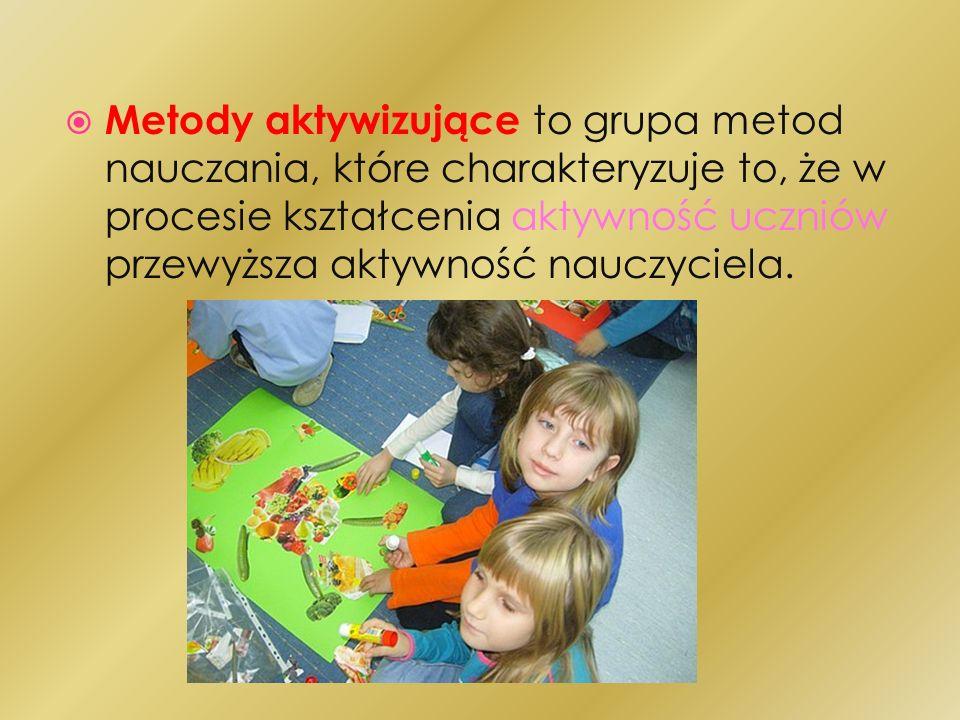 Metody aktywizujące to grupa metod nauczania, które charakteryzuje to, że w procesie kształcenia aktywność uczniów przewyższa aktywność nauczyciela.