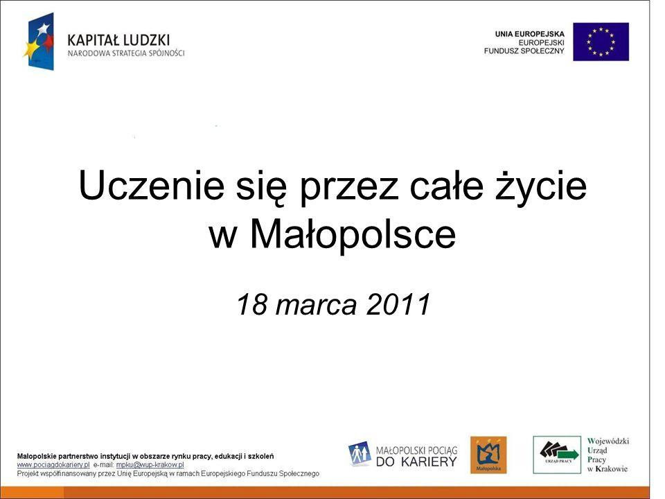 Uczenie się przez całe życie w Małopolsce 18 marca 2011