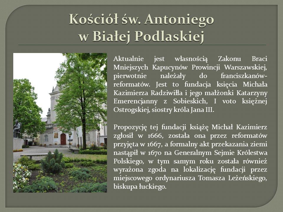 Aktualnie jest własnością Zakonu Braci Mniejszych Kapucynów Prowincji Warszawskiej, pierwotnie należały do franciszkanów- reformatów. Jest to fundacja