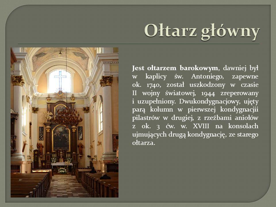 Jest ołtarzem barokowym, dawniej był w kaplicy św. Antoniego, zapewne ok. 1740, został uszkodzony w czasie II wojny światowej, 1944 zreperowany i uzup