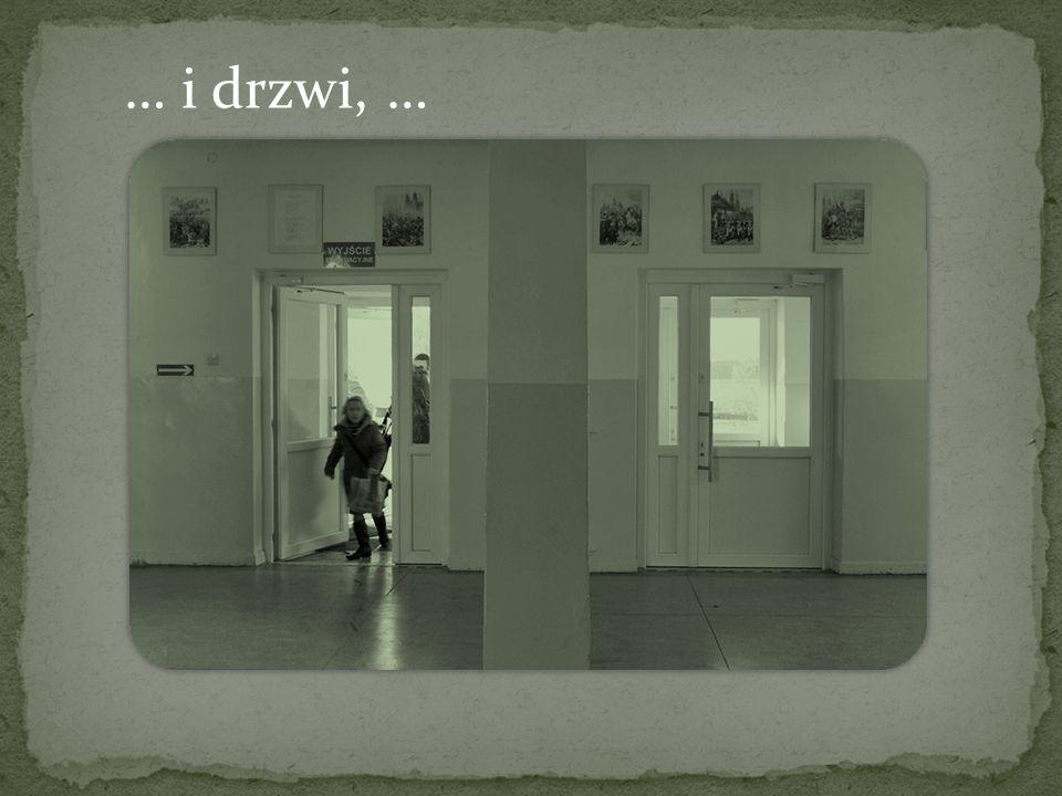 … i drzwi, …