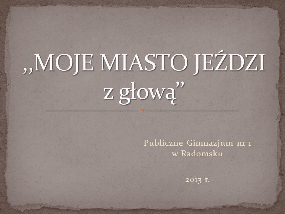 Publiczne Gimnazjum nr 1 w Radomsku 2013 r.