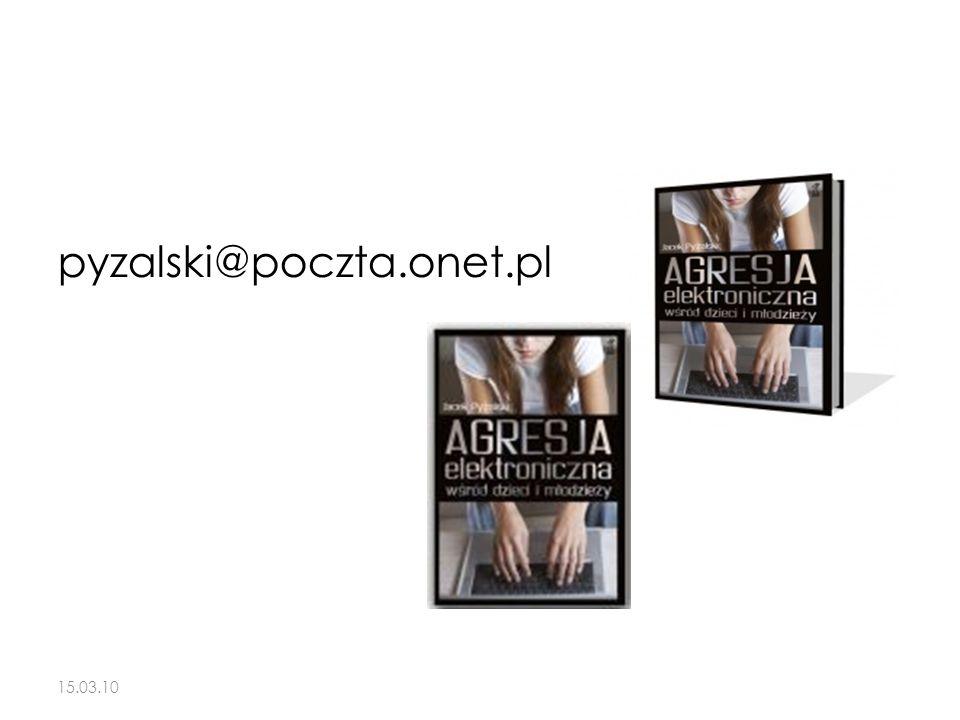 pyzalski@poczta.onet.pl 15.03.10