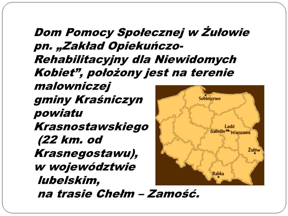 Dom Pomocy Społecznej w Żułowie pn.