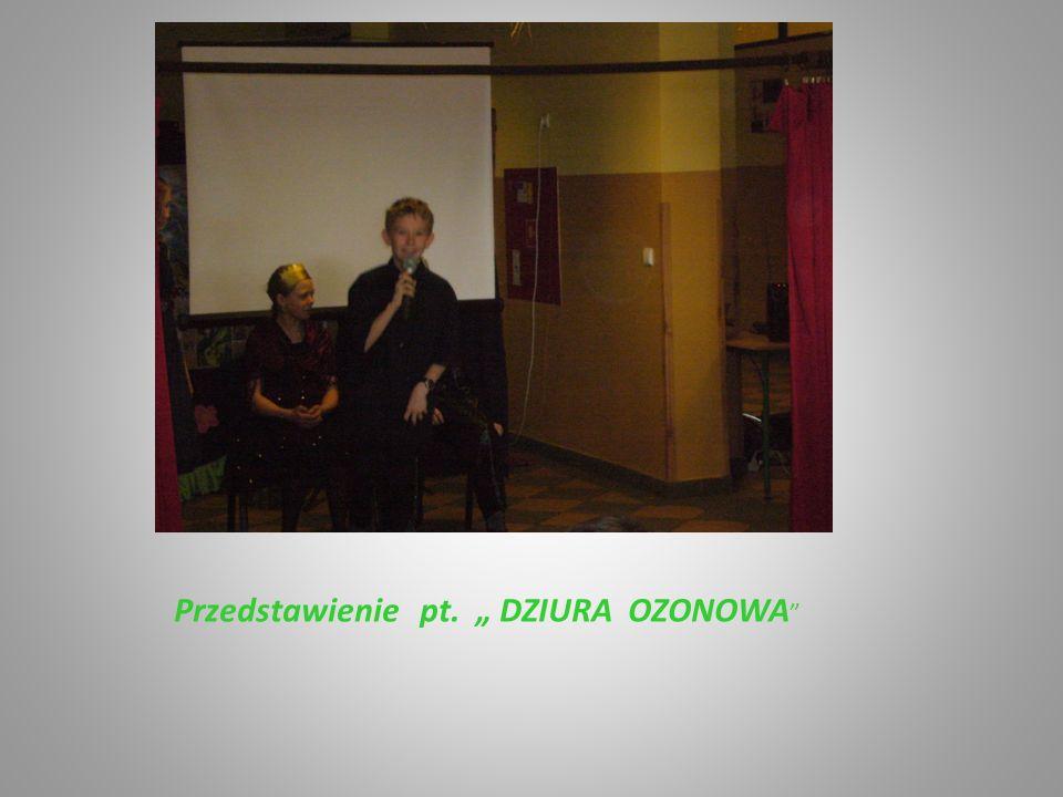 Przedstawienie pt. DZIURA OZONOWA