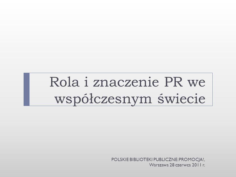 KIM JESTEM? POLSKIE BIBLIOTEKI PUBLICZNE: PROMOCJA!, Warszawa 28 czerwca 2011 r.
