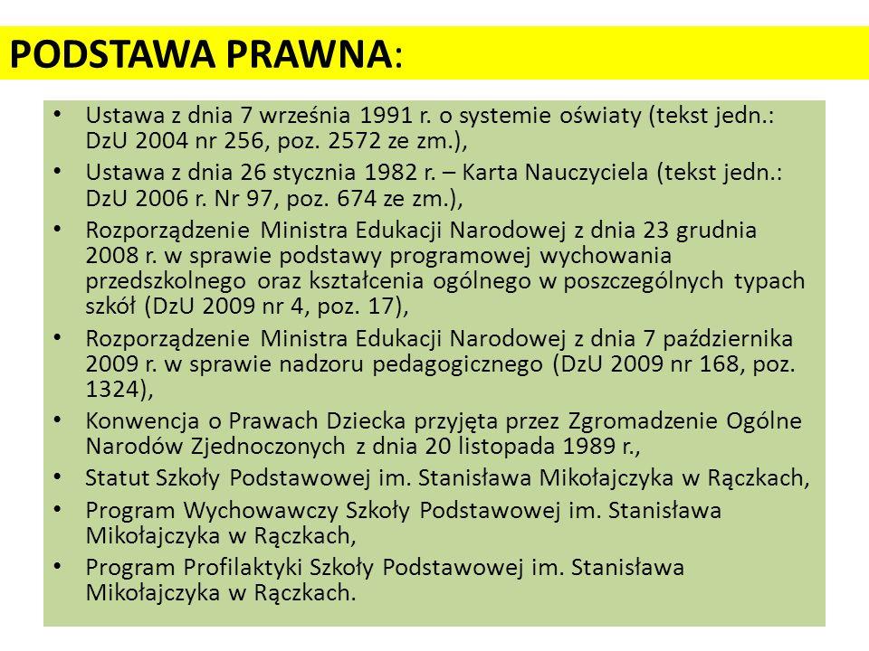 PODSTAWA PRAWNA: Ustawa z dnia 7 września 1991 r.