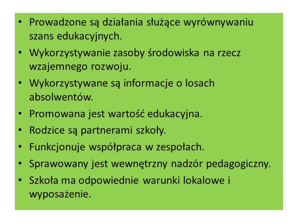 Prowadzone są działania służące wyrównywaniu szans edukacyjnych.
