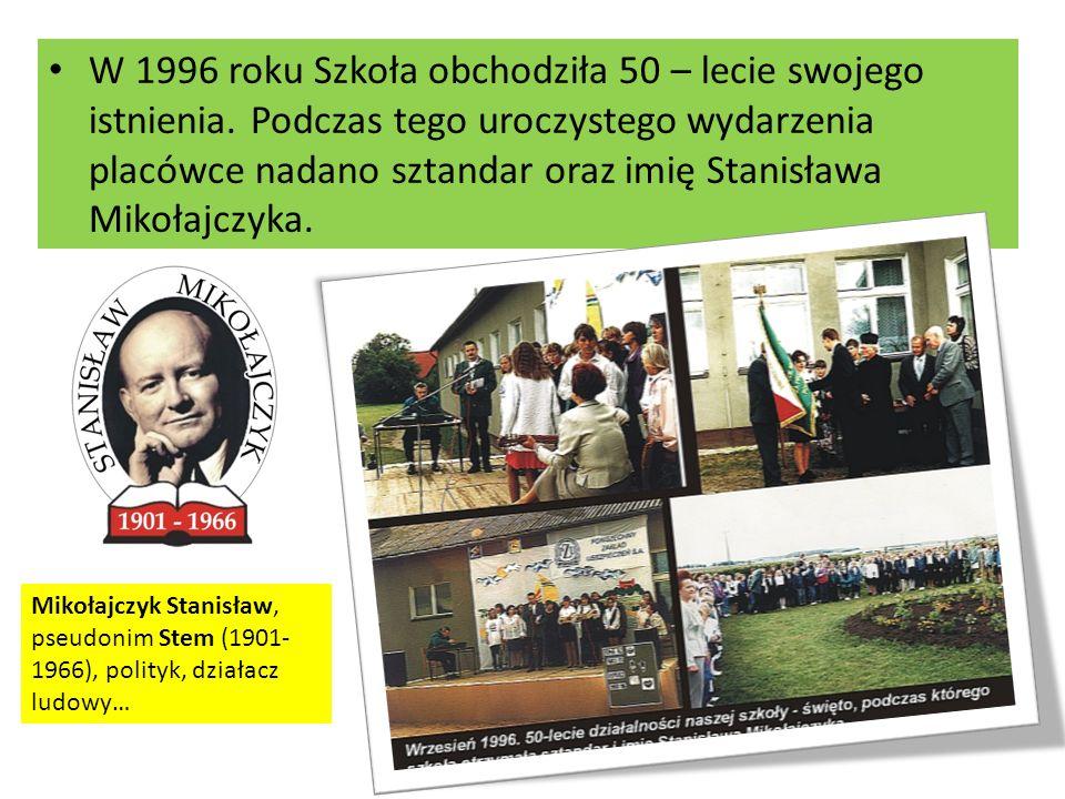 W 1996 roku Szkoła obchodziła 50 – lecie swojego istnienia.