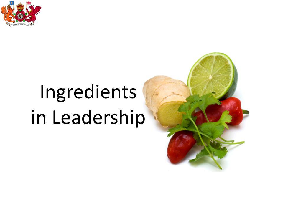 Ingredients in Leadership