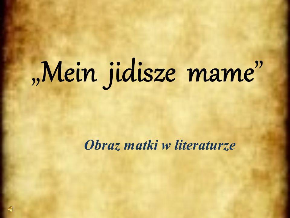 Mein jidisze mame Obraz matki w literaturze